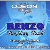 RENZO'S BIRTHDAY BASH Odeon Roppongi TOKYO