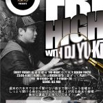 Friday High with D.J Yuki
